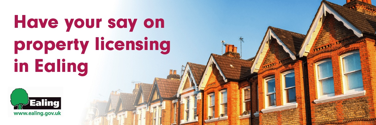 Ealing Council landlord licensing consultation 2021