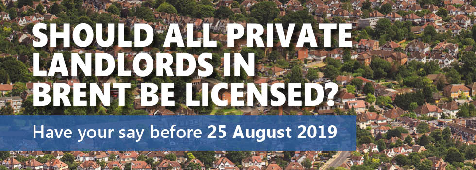 Brent Property Licensing Consultation 2019